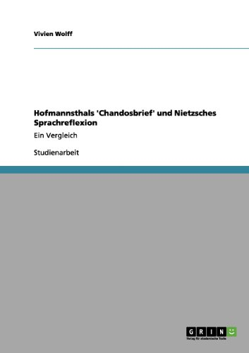 Hofmannsthals 'Chandosbrief' Und Nietzsches Sprachreflexion 9783656053903