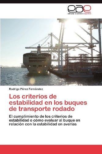 Los Criterios de Estabilidad En Los Buques de Transporte Rodado 9783659037580