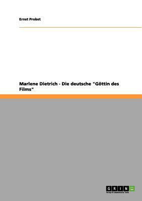 Marlene Dietrich - Die Deutsche