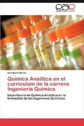 Qu Mica Anal Tica En El Curriculum de La Carrera Ingenier a Qu Mica 18822573