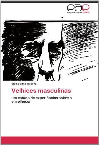 Velhices Masculinas 9783659026102
