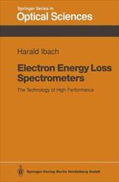 Electron Energy Loss Spectrometers: The Technology of High Performance 21366533