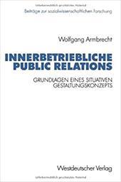Innerbetriebliche Public Relations - Armbrecht, Wolfgang / Wolfgang Armbrecht