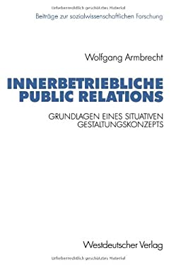 Innerbetriebliche Public Relations 9783663053989