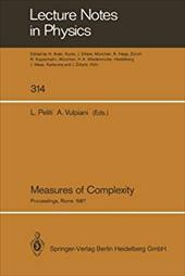 Measures of Complexity: Proceedings of the Conference, Held in Rome September 30-October 2, 1987 21366555