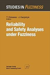 Reliability and Safety Analyses under Fuzziness 21249311