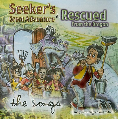 Seekers Great Adventure & Rescued from the Dragon: The Songs