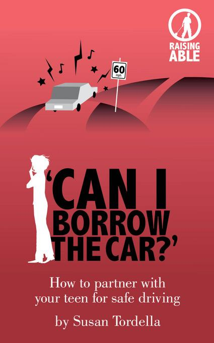 'Can I Borrow the Car?' How to Partner With Your Teen for Safe Driving EB2370004454733