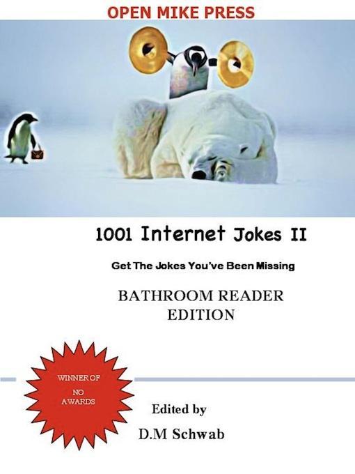 1001 Internet Jokes II - Bathroom Reader Edition