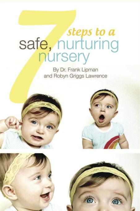 7 Steps to a Safe, Nurturing Nursery EB2370004509013