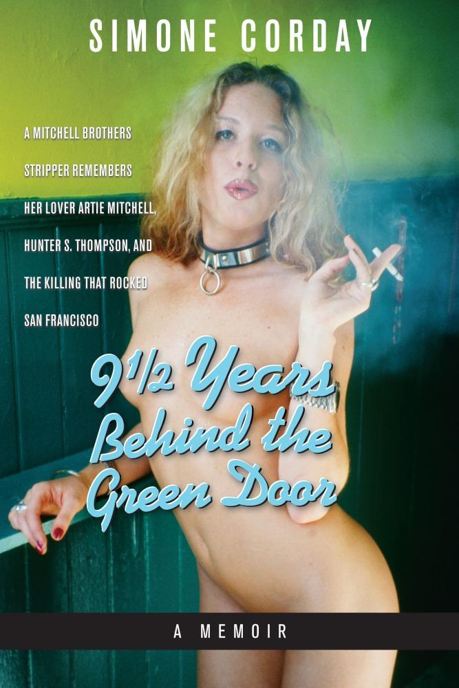 9 1/2 Years Behind the Green Door, A Memoir EB2370003211214