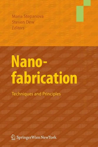 Nanofabrication: Techniques and Principles 9783709104231