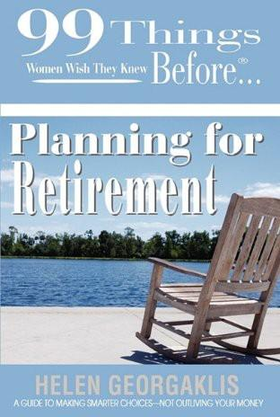 99 Things Women Wish They Knew Before Planning for Retirement EB2370003448894