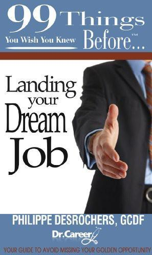 99 Things You Wish You Knew Before Landing Your Dream Job EB2370003448825