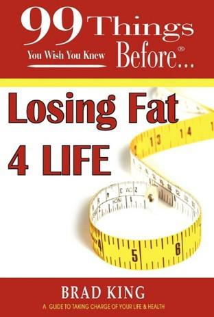 99 Things You Wish You Knew Before Losing Fat 4 Life EB2370003448818