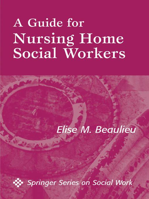 A Guide For Nursing Home Social Workers EB2370004265599