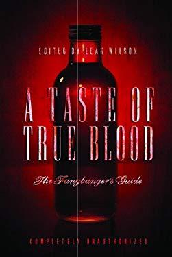 A Taste of True Blood: The Fangbanger's Guide EB2370004379128