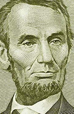 Abraham Lincoln: Great American Historians on Our Sixteenth President EB2370003399868