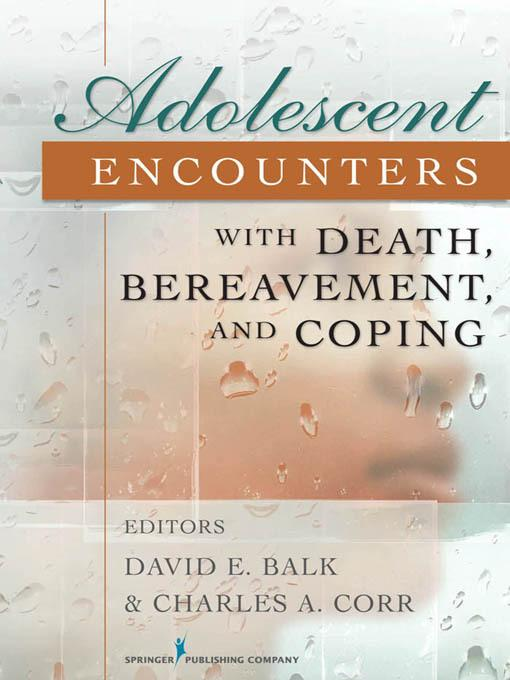Adolescent Encounters With Death, Bereavement, and Coping EB2370004266374