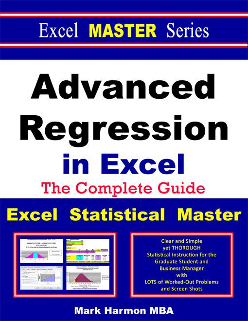 Advanced Regression in Excel - The Excel Statistical Master EB2370003264791