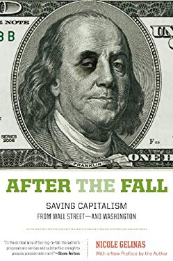 After the Fall: Saving Capitalism from Wall Street-and Washington EB2370003334449
