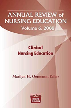 Annual Review of Nursing Education, Volume 6, 2008 EB2370004264141