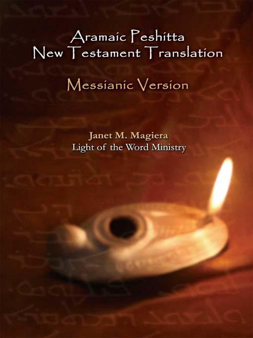 Aramaic Peshitta New Testament Translation - Messianic Version EB2370004170862