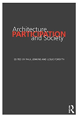 Architecture, Participation and Society EB2370002550673