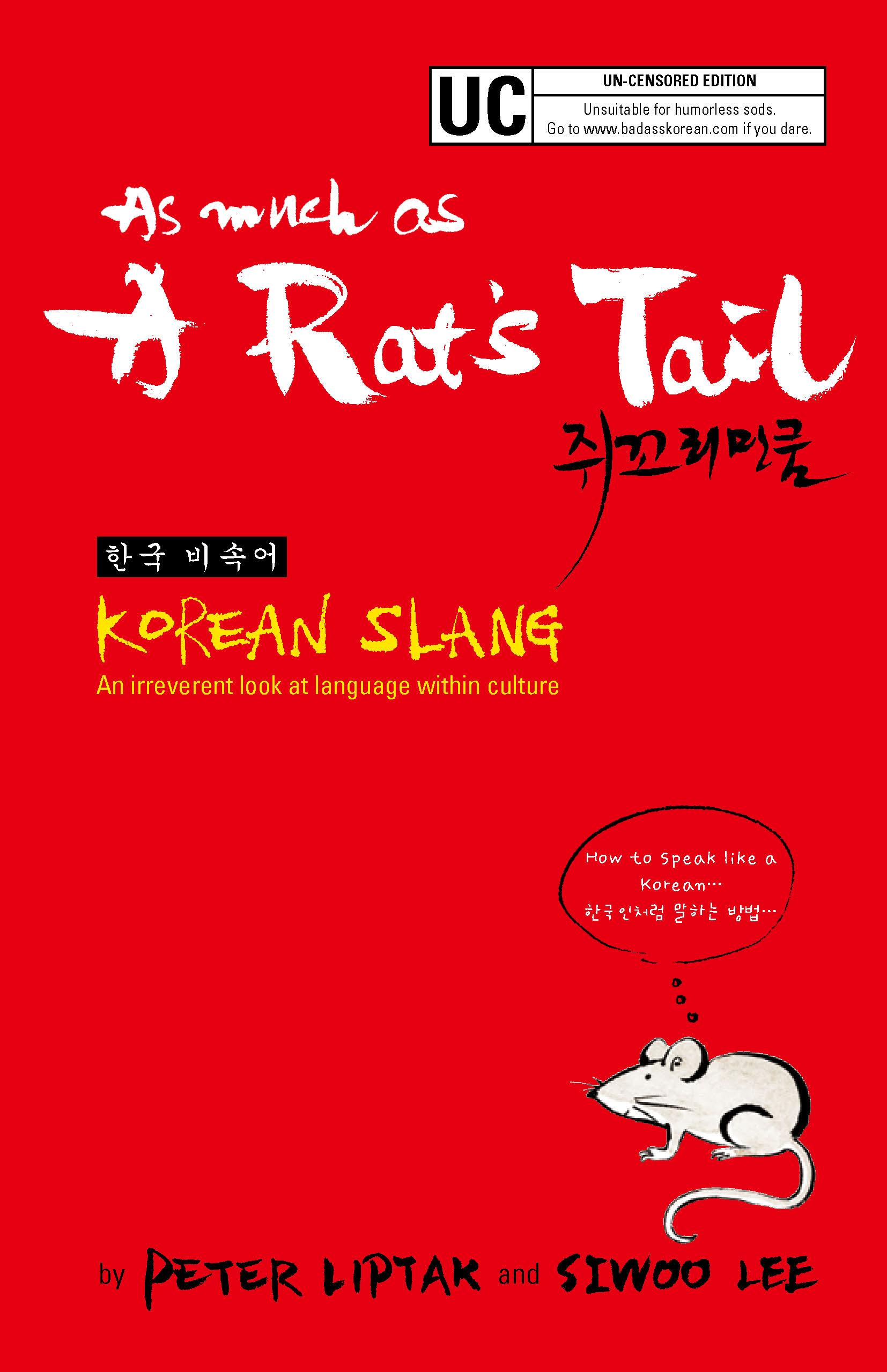 As Much as a Rat's Tail: Korean Slang, Invective & Euphemism EB2370002893572