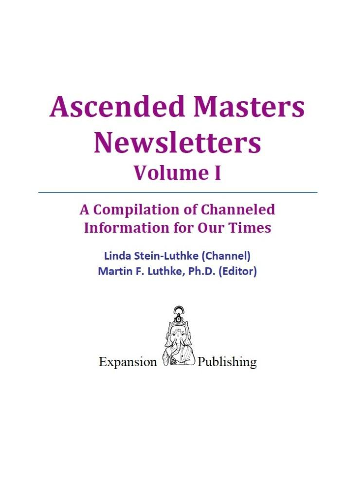 Ascended Masters Newsletters, Vol. I EB2370003339345