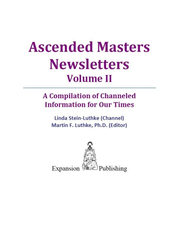 Ascended Masters Newsletters, Vol. II EB2370003340082