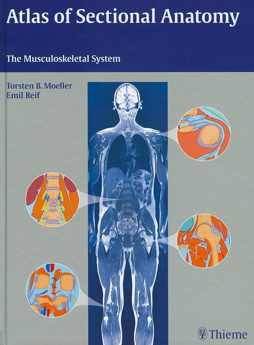 Atlas of Sectional Anatomy: The Musculoskeletal System EB2370004330228