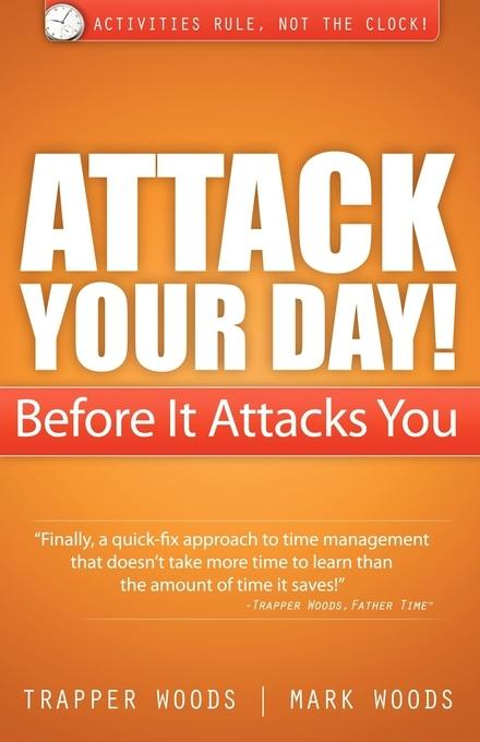 Attack Your Day! Before It Attacks You EB2370003379471