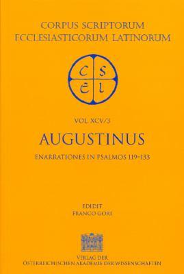 Augustinus: Enarrationes in Psalmos 119-133 9783700129813