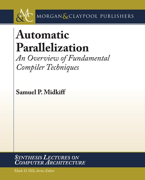 Automatic Parallelization: An Overview of Fundamental Compiler Techniques EB2370004405452