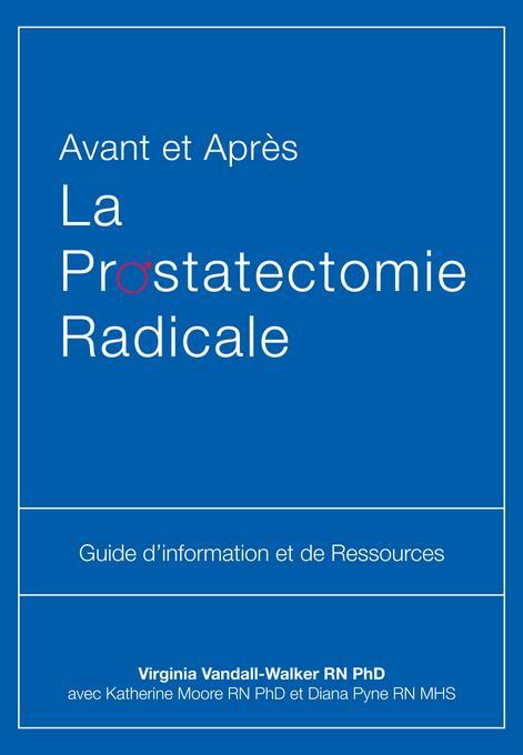 Avant et Apr?s La Prostatectomie Radicale EB2370004322582