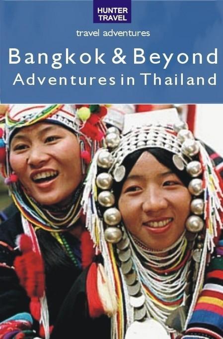 Bangkok & Beyond Travel Adventures