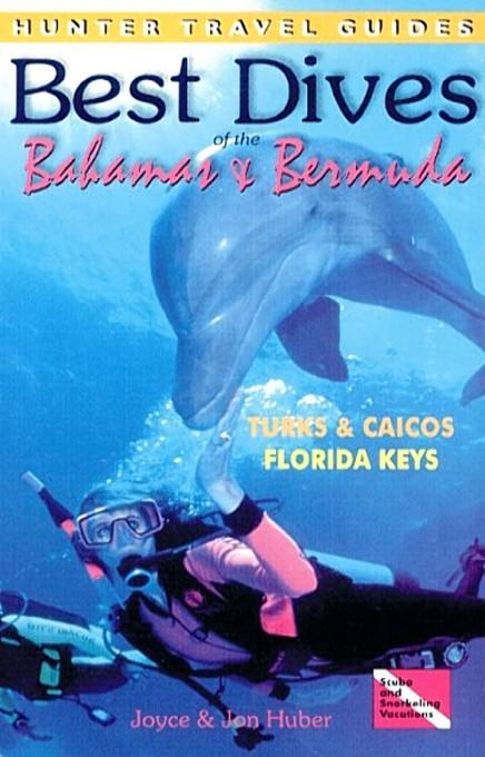 Best Dives of the Bahamas, Bermuda & the Florida Keys EB2370003883787