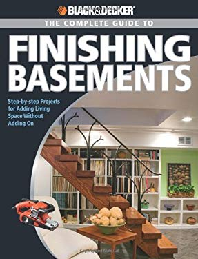 Black & Decker The Complete Guide to Finishing Basements EB2370003269376