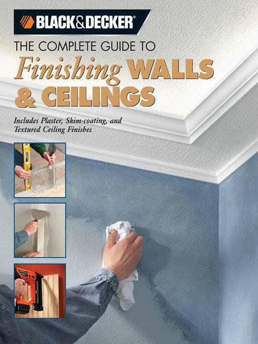 Black & Decker The Complete Guide to Finishing Walls & Ceilings EB2370003271423