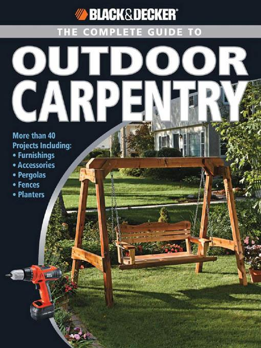 Black & Decker The Complete Guide to Outdoor Carpentry EB2370003270433