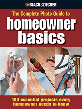 Black & Decker The Complete Photo Guide Homeowner Basics EB2370003268829
