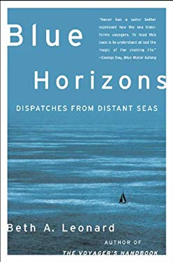 Blue Horizons : Dispatches from Distant Seas