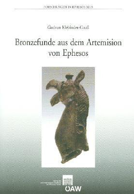 Bronzefunde Aus Dem Artemision Von Ephesos