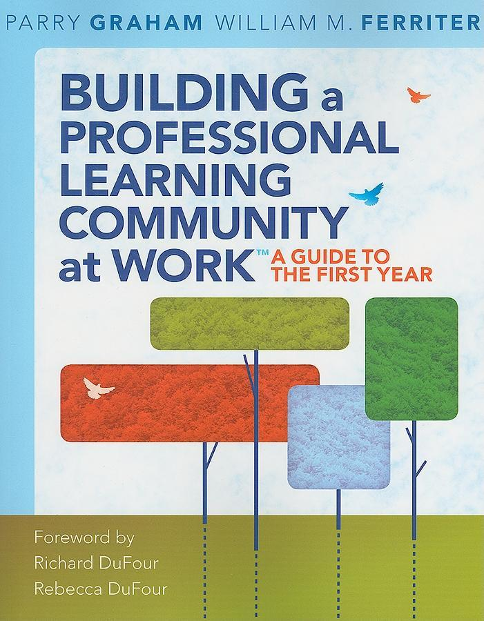 Building a Professional Learning Community at Work EB2370004035000