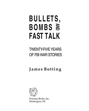 Bullets, Bombs, and Fast Talk EB2370004235622