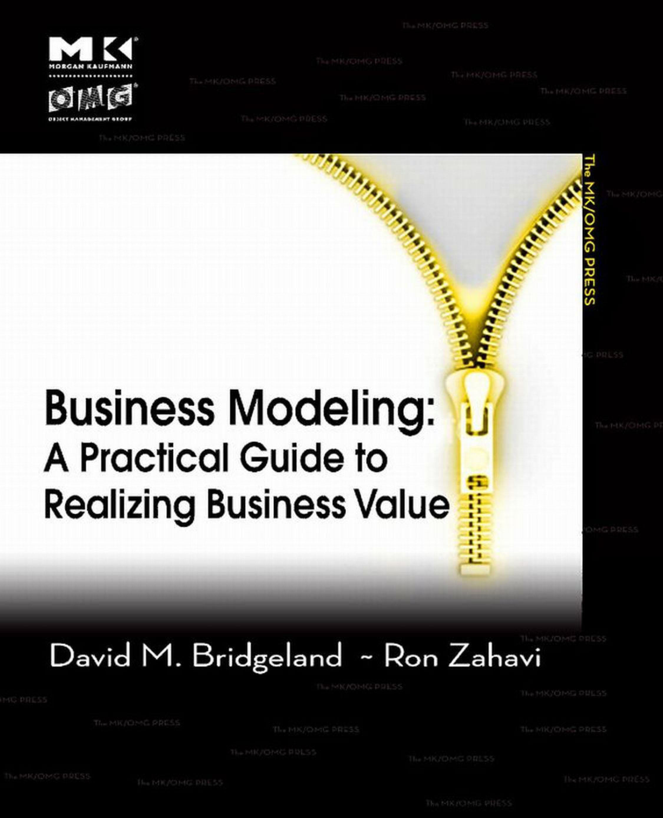 Business Modeling: A Practical Guide to Realizing Business Value EB2370003016765