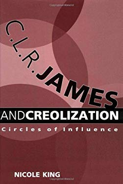 C. L. R. James and Creolization EB2370004204147