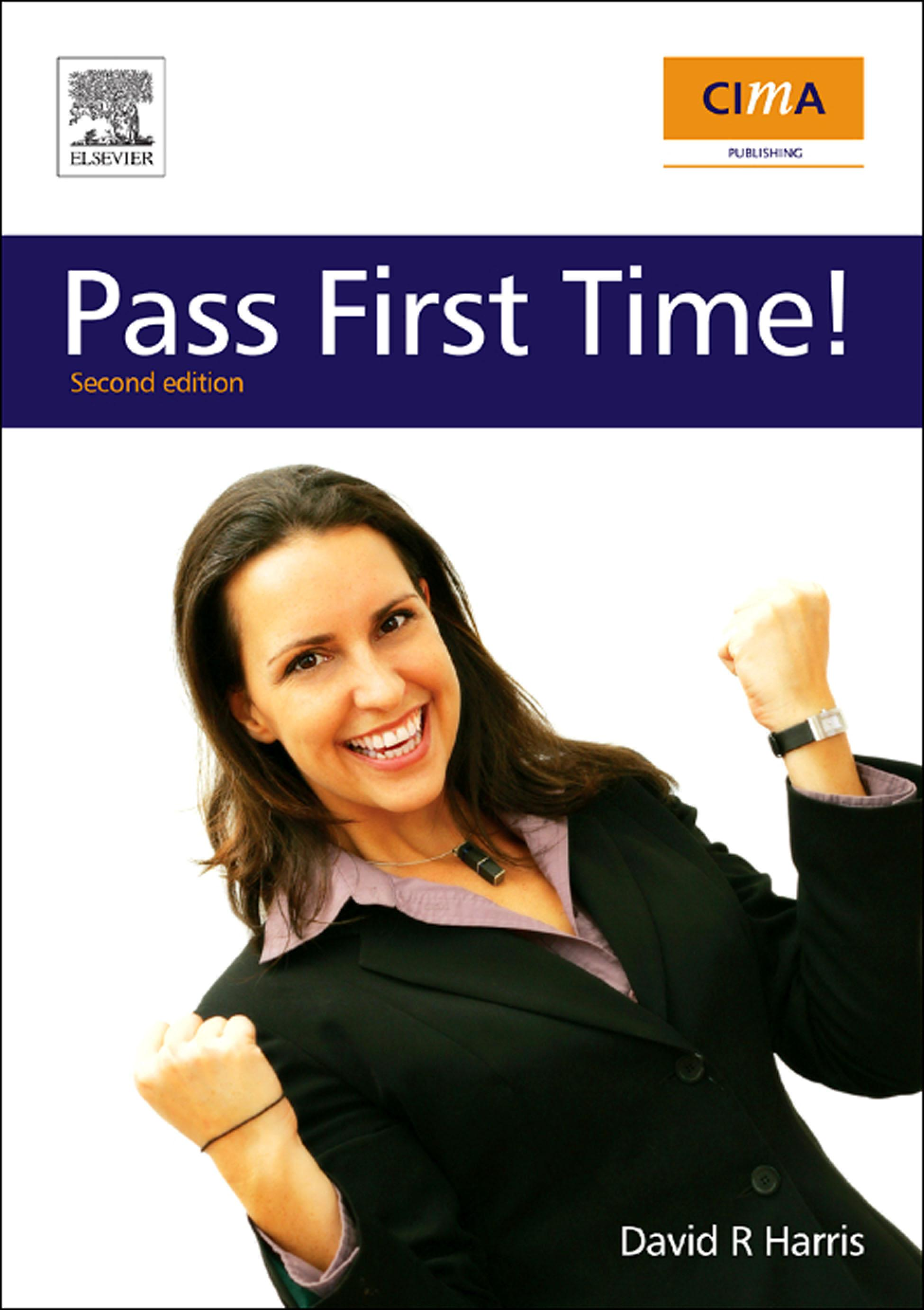 CIMA: Pass First Time!: Pass First Time! EB2370003016598