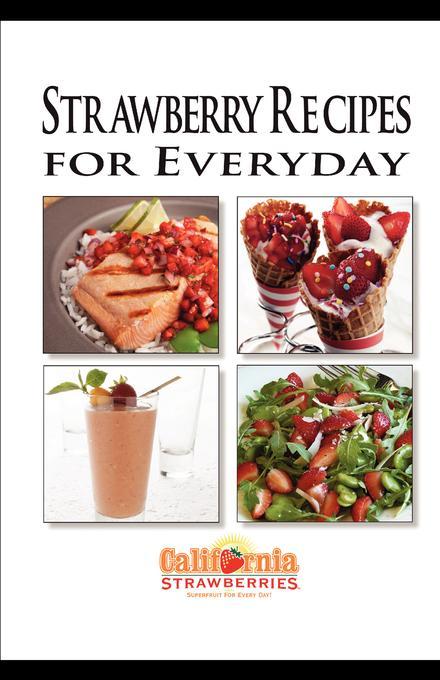 California Strawberry Commission Recipe Book ebook EB2370003331837